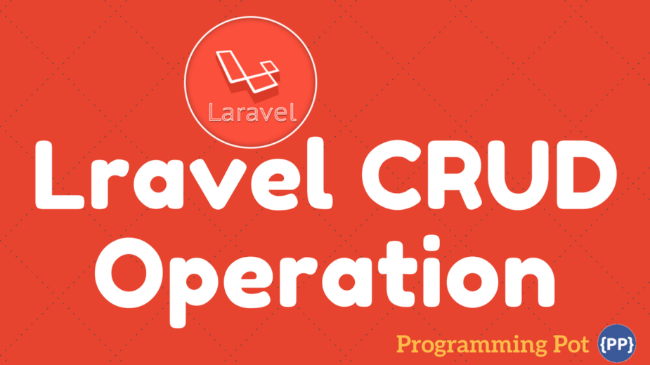 Laravel Simple CRUD Operation