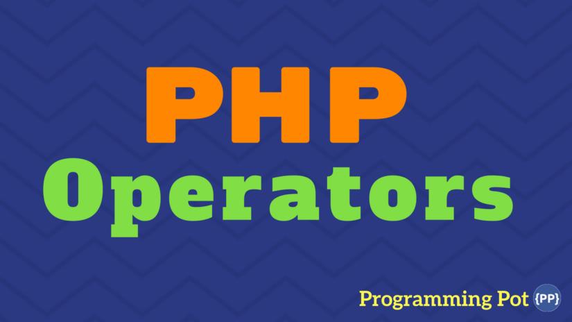 php-operators-programming-pot