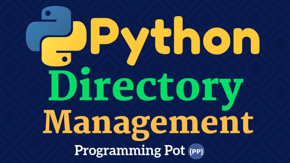 Python Directory Management