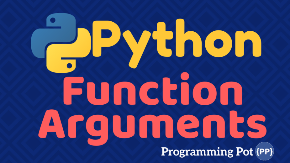 Python Functions Arguments