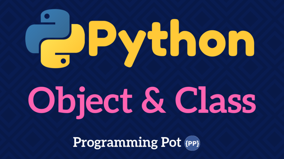 Python Object and Class