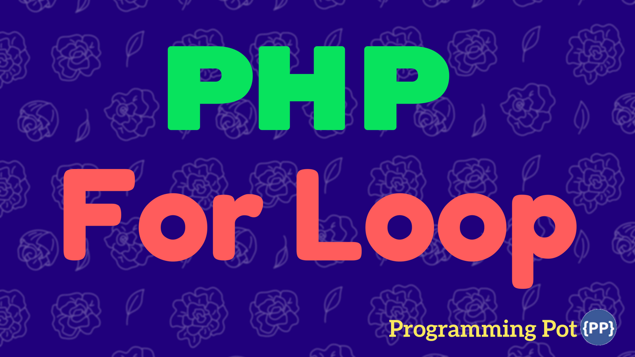 PHP For Loop