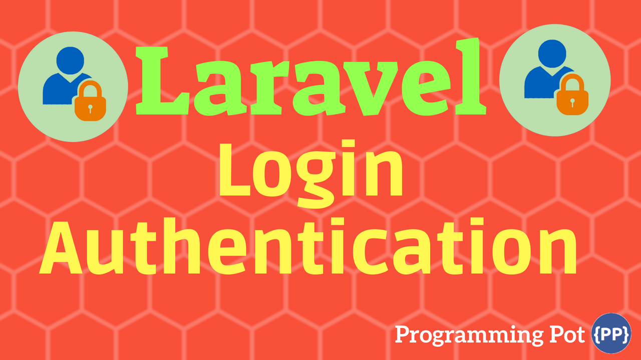 Laravel Login Authentication