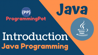 Introdiction of Java Programming