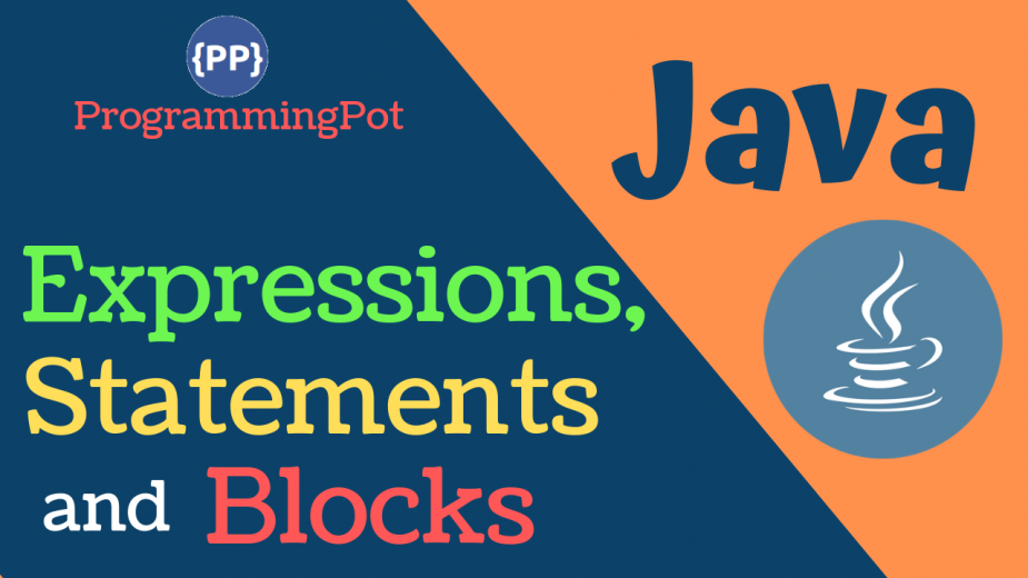 Java Expressions, Statements and Blocks
