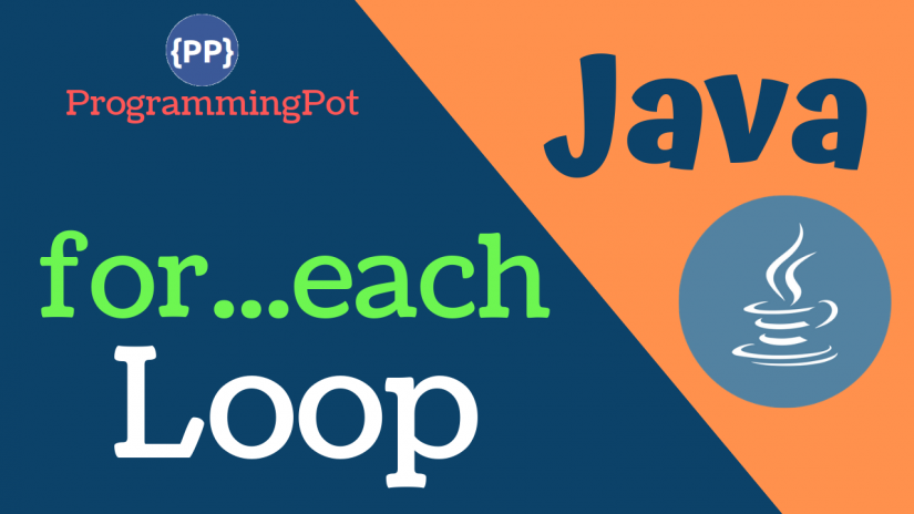 Java for-each Loop (Enhanced for Loop)