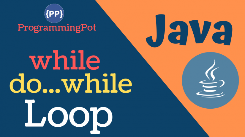Java while and do...while Loop