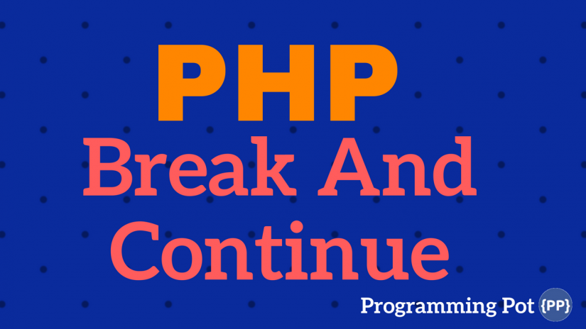 PHP-Break-and-Continue