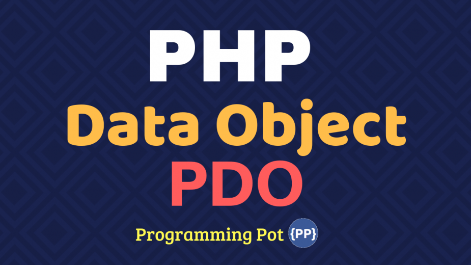 PHP Data Object - PDO