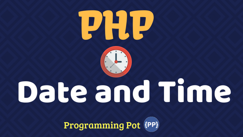 PHP Date and Time programmingpot