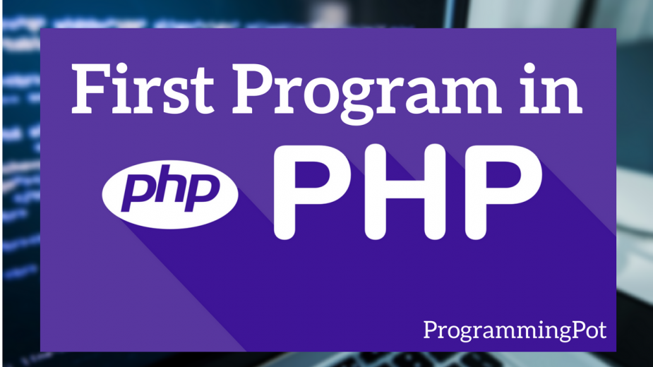 First Program in PHP