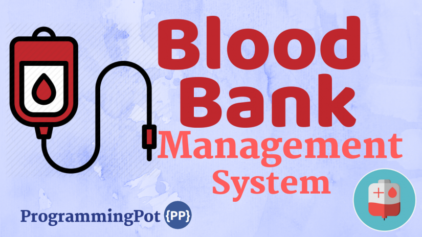 Blood Bank Management System in Laravel