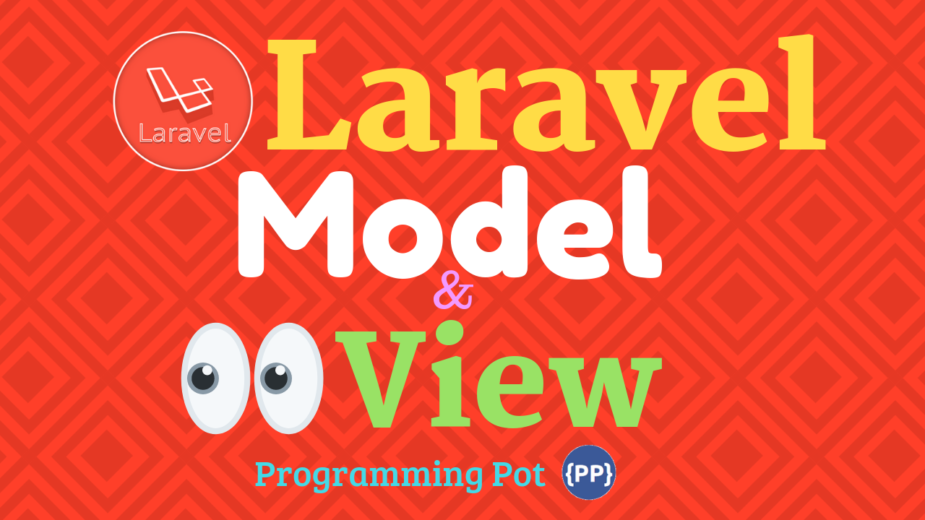 Understanding Models and Views in Laravel